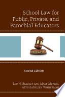 School Law For Public Private And Parochial Educators