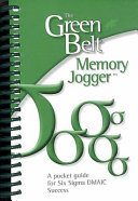 The Green Belt Memory Jogger  A Pocket Guide for Six SIGMA Success