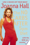 The No Carbs after 5pm Diet  With the new step counter plan