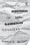 Educational Experiences of Hidden Homeless Teenagers To Complete A High School Diploma