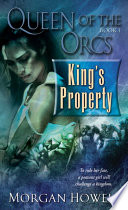 Queen of the Orcs  King s Property