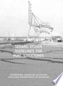 Seismic Design Guidelines for Port Structures