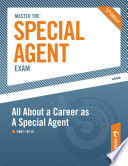 Master the Special Agent Exam  All About a Career as A Special Agent