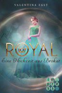 Royal 5: Eine Hochzeit aus Brokat
