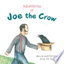Adventures of Joe the Crow