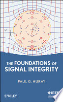 The Foundations of Signal Integrity