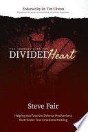 The Journey Into The Divided Heart book