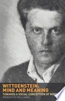 Wittgenstein  Mind and Meaning