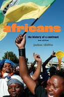 Africans The Origins Of Mankind To The Aids