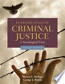 Fundamentals of Criminal Justice  A Sociological View