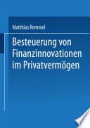 Besteuerung von Finanzinnovationen im Privatverm  gen