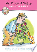 Mr  Putter and Tabby Smell the Roses