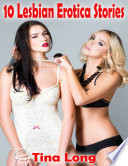 10 Lesbian Erotica Stories