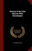 History of the Clan MacRae with Genealogies