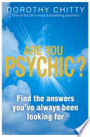 Ebook Are You Psychic?: Find the answers you've always been looking for Epub Dorothy Chitty Apps Read Mobile