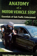 Anatomy of a Motor Vehicle Stop