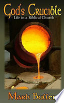 God's Crucible : to grow; thirsting for more...