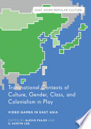 Transnational Contexts of Culture  Gender  Class  and Colonialism in Play