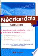 Néerlandais - Vocabulaire en contexte partie 1 / Woorden in context deel 1