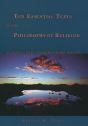 Ten Essential Texts in the Philosophy of Religion