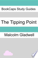 The Tipping Point  a BookCaps Study Guide