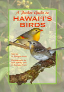 A Pocket Guide to Hawaii s Birds