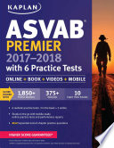 ASVAB Premier 2017 2018 with 6 Practice Tests
