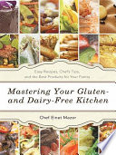Mastering Your Gluten  and Dairy Free Kitchen