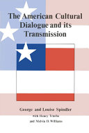 The American Cultural Dialogue And Its Transmission