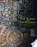 The Earth and Its Peoples  A Global History  Volume II  Since 1500