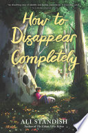 How to Disappear Completely Book PDF
