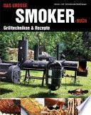 Das gro  e Smoker Buch