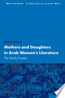 Mothers And Daughters In Arab Women S Literature