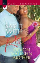 Say It With Roses Mills Boon Kimani