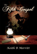 The Fifth Gospel Jesus Christ Keep A Diary Written
