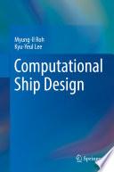 Computational Ship Design