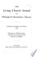 The Living Church Annual and Whittaker s Churchman s Almanac