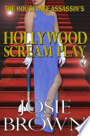 The Housewife Assassin S Hollywood Scream Play