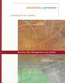 Electronic Commerce: Security, Risk Management, and Control
