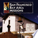 San Francisco Bay Area Missions