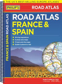Philip s France and Spain Road Atlas