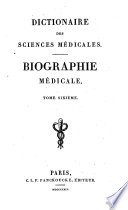 Dictionaire Des Sciences M  dicales   Biographie M  dicale