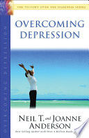 Overcoming Depression : christians who suffer silently from depression....