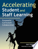 Accelerating Student and Staff Learning