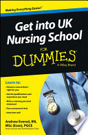 Get Into Uk Nursing School For Dummies