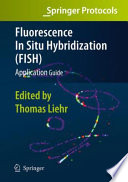 Fluorescence In Situ Hybridization  FISH    Application Guide