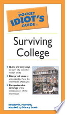 The Pocket Idiot s Guide to Surviving College