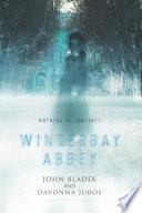 Winterbay Abbey  A Ghost Story