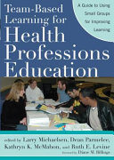 Team based Learning for Health Professions Education