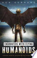 Encounters With Flying Humanoids